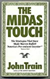 The Midas Touch: The Strategies That Have Made Warren Buffett America's Pre-Eminent Investor