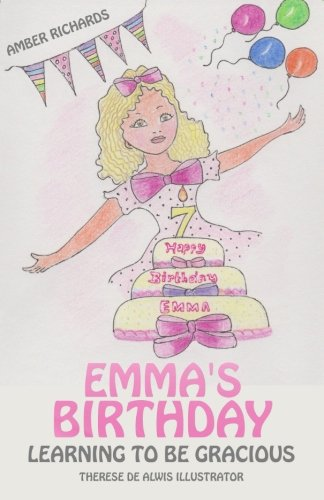 Emma's Birthday: Learning to Be Gracious