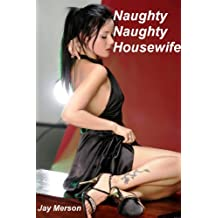 Naughty, Naughty Housewife (Erotic short-story)