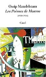 Les poèmes de Moscou, 1930-1934