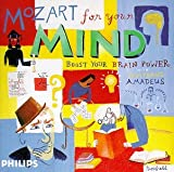 Classical Music : Mozart For Your Mind