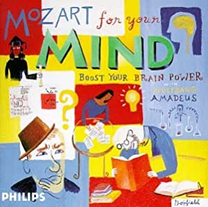 Mozart For Your Mind Boost Your Power