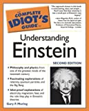 The Complete Idiot's Guide® to Understanding Einstein, Gary F. Moring, 1592571859