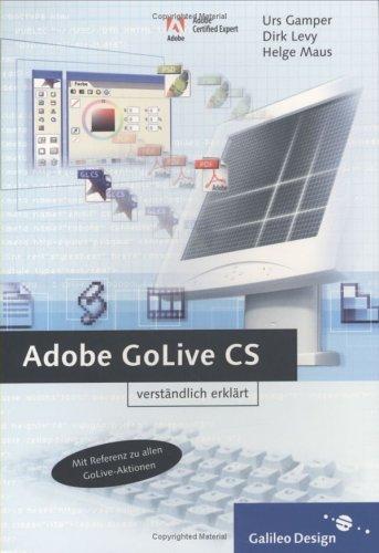 Adobe GoLive CS verständlich erklärt (Galileo Design)