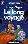 La saga d'Argyre, tome 3 : Le long voyage par Klein