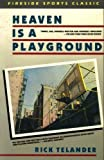 Heaven Is a Playground, Rick Telander, 0671666509