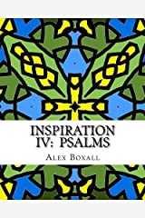 Inspiration 4 - Psalms II: An Adult Coloring Book for Christians (Volume 4) Paperback