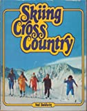 Skiing Cross Country, Ned Baldwin, 0070824908