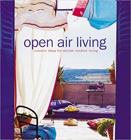 Book Open Air Living: Creative Ideas for Stylish Outdoor Living