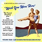 Wish You Were Here - The Original Broadway Cast - Bonus Recordings From The Harold Rome Song Folio