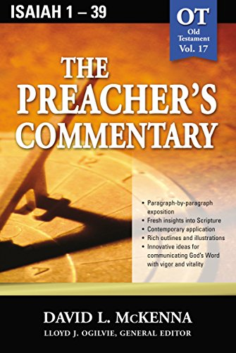 The Preacher's Commentary, Vol. 17: Isaiah 1-39