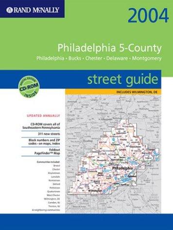 Rand McNally 2004 Philadelphia 5 County Street Guide  Philadelphia Bucks Chester Delaware Montgomery   Spiral Binding  Rand McNally Street Guides