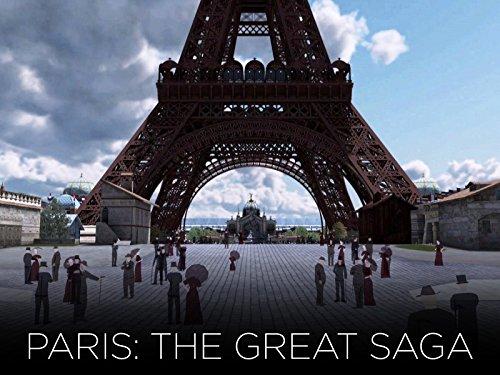 Paris: The Great Saga