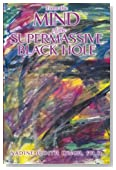 From The Mind Of The Supermassive Black Hole