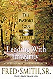 Leading with Integrity, Fred Smith, 1556619715