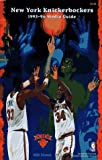 Knicks 1993-1994 Media Guide, New York Knicks Staff, 0671890239