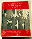 img - for A History of Women Marines, 1946-1977 book / textbook / text book