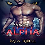 Curse of the Alpha: Full Moon Series, Book 3 | Mia Rose