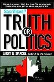 Sacrificed?, Larry D. Spencer, 0978057406