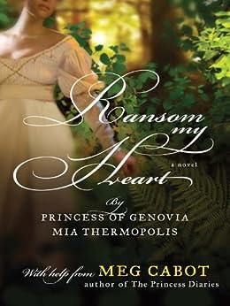 Ransom My Heart by [Cabot, Meg, Thermopolis, Mia]