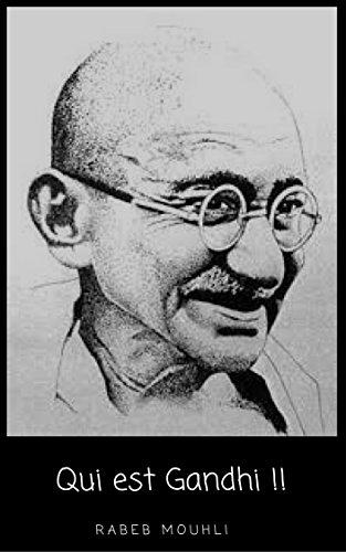Qui est Gandhi !!: Biographie & En Bref  (French Edition) image