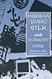 Silk and Insight (Studies of the Pacific Basin Institute) 1st Edition