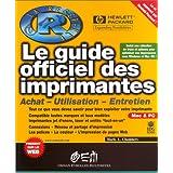 GUIDE OFFICIEL DES IMPRIMANTES : ACHAT UTILISATION