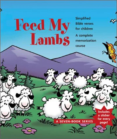 Feed My Lambs: Simplified Bible Verses for Children