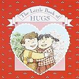 The Little Book of Hugs, Steve Weisinger, 0679807551