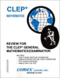 Review for the CLEP College Mathematics Examination : Review for the CLEP General Mathematics Examination, O'Donnell, Robert A., 1560301767