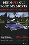 Image de Des mots qui font des morts : Le procès Tabachnik et le Temple solaire, Grenoble, 17-27 avril 2001