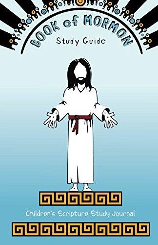 Book of Mormon Study Guide: Childrens Scripture Journal -  Sinead Poznanski, Paperback