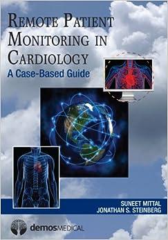 Descargar It Por Utorrent Remote Patient Monitoring In Cardiology: A Case-based Guide Mobi A PDF