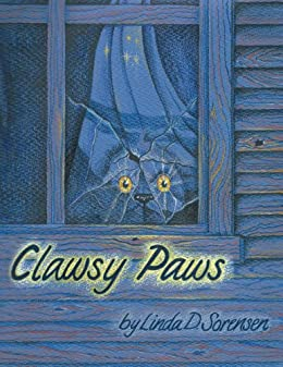 Clawsy Paws by [Linda D. Sorensen]