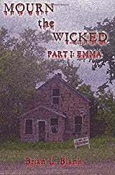 Mourn the Wicked: Part I: Emma