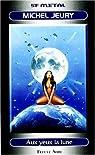 Aux yeux la lune par Jeury  M