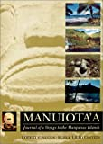 Manuiota'a : Journal of a Voyage to the Marquesas Islands, Lichtenstein, Burgl, 1887747389