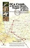 Of a Comb, a Prayer Book, Sugar Cubes, & Lice: Survivor of Six Concentration Camps