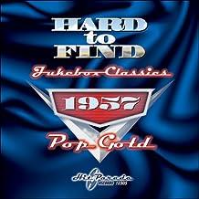 Hard To Find Jukebox Classics 1957: Pop Gold