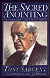 The Sacred Anointing: The Preaching of Dr. Martyn Lloyd-Jones