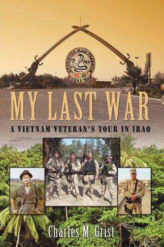 My Last War: A Vietnam Veteran's Tour in Iraq