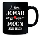 I Love Jomar To The Moon And Back Cool Gift For Her - Mug