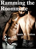 img - for Ramming the Roommate (Erotica for Trans Men Book 1) book / textbook / text book
