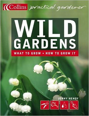 Book Wild Gardens (Practical Gardener)