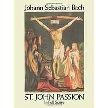St. John Passion in Full Score