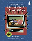How to Assess Authentic Learning, Burke, Kay, 1575171511