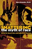 Shattering the Myth of Race, Dave Unander, 0817013172