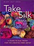 Take Silk, Judith Pinnell, 1863512926