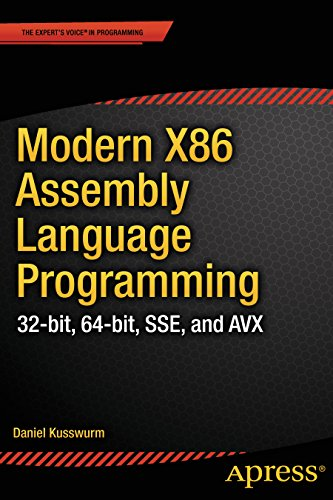 Modern X86 Assembly Language Programming: 32-bit, 64-bit, SSE, and AVX Pdf