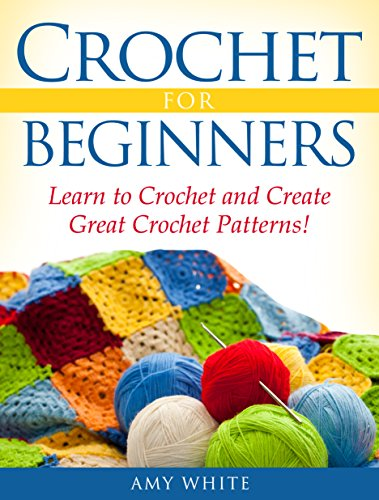 Amazon Crochet For Beginners Learn To Crochet Quickly And